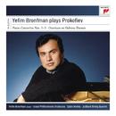 Yefim Bronfman Plays Prokofiev Concertos and Sonatas/Yefim Bronfman