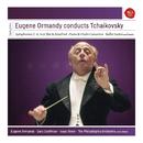 Eugene Ormandy Conducts Tchaikovsky/Eugene Ormandy