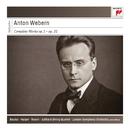 Anton Webern: Complete Works: Op. 1 - Op. 31/Pierre Boulez