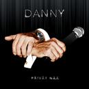 Päivät nää/Danny