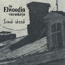 Siinä iässä/Sir Elwoodin vieraskirja