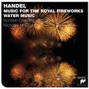 Handel: Fireworks Music & Water Music/Nicholas McGegan