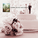 Himmlische Hochzeit/VARIOUS
