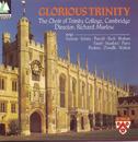 Glorious Trinity/The Choir Of Trinity College, Cambridge