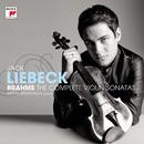 Brahms: Complete Violin Sonatas/Jack Liebeck