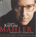 Mahler: Symphony No. 2 Resurrection/Gilbert Kaplan