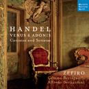 Handel Venus & Adonis - Cantatas & Sonatas/Ensemble Zefiro