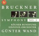 Bruckner: Symphony No. 3/Günter Wand