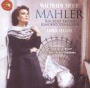 Gustav Mahler: Orchesterlieder/Lorin Maazel
