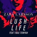 Lush Life Remixes feat.Tinie Tempah/Zara Larsson