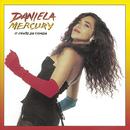 A Canto Da Cidade / Musica De Rua/Daniela Mercury
