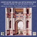 Sacred Music at the Munich Court/Gerd Guglhör