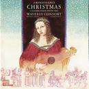 A Renaissance Christmas Celebration With The Waverly Consort/The Waverly Consort