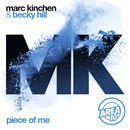 Piece of Me (Extended Mix)/MK & Becky Hill