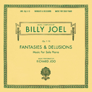 Billy Joel Opus 1-10 Fantasies & Delusions Music for Solo Piano/Richard Joo