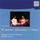 Pergolesi: Il Geloso Schernito/Orpheo/Wilhelm Keitel