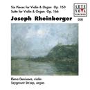 Rheinberger: 6 Pieces For Violin & Organ/Suite For Violin & Organ/Elena Denisova & Szygmunt Strzep