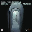 Musik From Tajikistan, Georgia, Azerbaijan And Armenia/Dresdner Sinfoniker