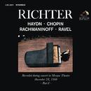 Sviatoslav Richter Plays Haydn, Chopin, Rachmaninoff and Ravel - Live at Mosque Theatre (December 28, 1960)/Sviatoslav Richter