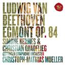 Beethoven: Egmont, Op. 84 & Ah perfido!, Op. 65/Simone Kermes & Christian Quadflieg & Christoph-Mathias Müller