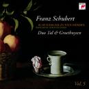 Schubert: Klaviermusik zu 4 Händen Vol. 5/Tal & Groethuysen