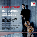 R. Strauss: Don Quixote & Cello Sonata/Maximilian Hornung