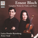 Bloch: Works For Violin And Piano/Honda-Rosenberg & Arad