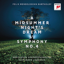 Mendelssohn: A Midsummer Night's Dream & Symphony No. 4/Alexander Liebreich