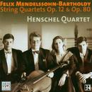 Mendelssohn: String Quartets/Henschel Quartet