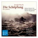 Haydn: Die Schöpfung/The Creation/Thomas Hengelbrock