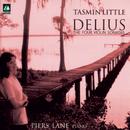 Delius: The Four Violin Sonatas/Tasmin Little