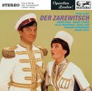 Lehar: Der Zarewitsch (Highlights)/Robert Stolz