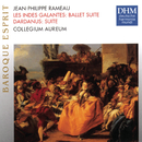 Rameau: Opera Suites/Collegium Aureum