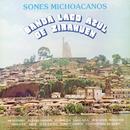 Sones Michoacanos/Banda Lago Azul de Zirahuén