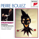 Stravinsky: Pétrouchka; Rite of Spring/Pierre Boulez