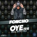 Oye (2016)/Foncho