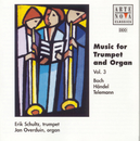 Music For Trumpet And Organ Vol.3: Bach/Händel/Telemann/Erik Schultz