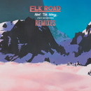 Not to Worry (Remixes) feat.Governors/Elk Road