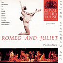 Prokofiev: Romeo & Juliet/The Orchestra of the Royal Opera House, Covent Garden
