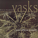 Vasks: String Quartets/Miami String Quartet