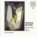 Dvorak: Piano Quintets Op.5 / Op.81/Arcus Ensemble Wien
