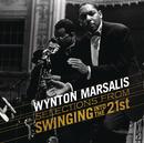 Swingin' Into The 21st/Wynton Marsalis