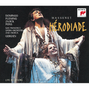 HÉRODIADE - Opera in four acts and seven tableaux/Plácido Domingo
