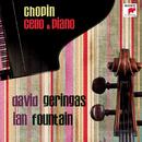 Chopin: Werke für Cello und Klavier/David Geringas