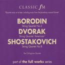 Borodin: String Quartet No.2/Dvorak: String Quartet 'American'/Shostakovich: String Quartet No.8/Chilingirian String Quartet