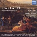 Scarlatti: Cantatas Vol. III/Nicholas McGegan