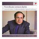 Pierre Boulez Conducts Bartók/Pierre Boulez
