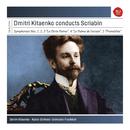 Scriabin: The Symphonies/Dmitri Kitajenko