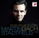 Bach: Englische Suiten 1-3/Martin Stadtfeld