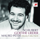 Schubert: Goethe Lieder/Mauro Peter